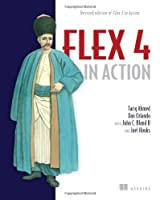 Flex 4 in Action: Revised Edition of Flex 3 in Action ebook download