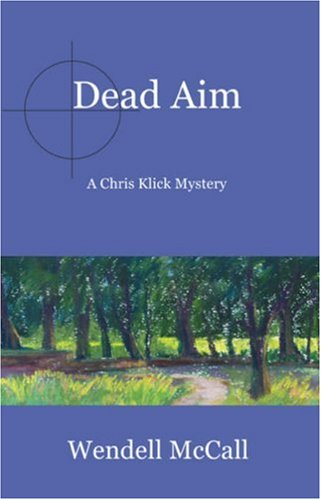 Image for Dead Aim : A Chris Klick Novel