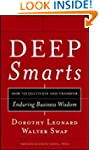 Deep Smarts: How to Cultivate and Tra...