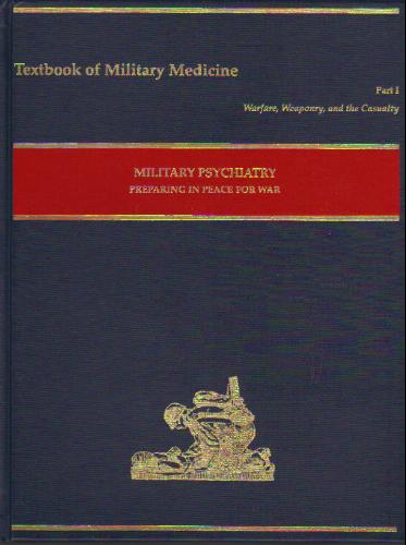 Military Psychiatry: Preparing in Peace for War