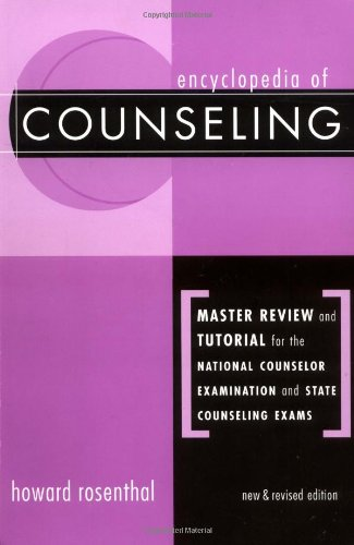 Encyclopedia Of Counseling: Master Review And Tutorial For The National Counselor Examination And State Counseling Exams front-765932