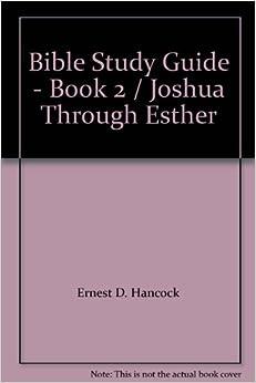 JOSHUA - Classic Bible Study Guide