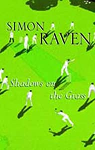 Shadows On The Grass: Amazon.co.uk: Simon Raven: Books