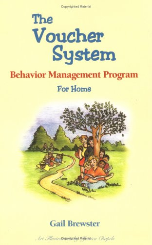 The Voucher System:  Behavior Management Program for Home