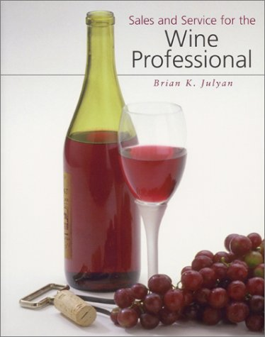 Sales and Service for the Wine Professional, Julyan, Brian
