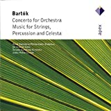 Bartok - Concerto For Orchestra - Music For Strings, Percussion and celesta