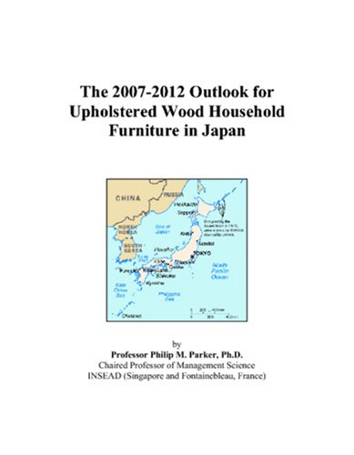 The 2007-2012 Outlook for Upholstered Wood Household Furniture in Japan