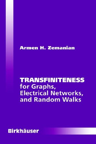 Transfiniteness: For Graphs, Electrical Networks, And Random Walks