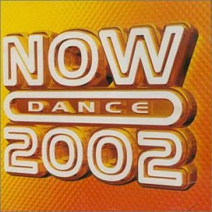 Various Artists - Now Dance 2002 (Disc 1) - Zortam Music