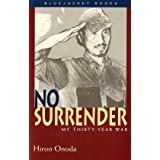 "No Surrender: My Thirty-Year War (Bluejacket Books)von ""Hiroo Onoda"""
