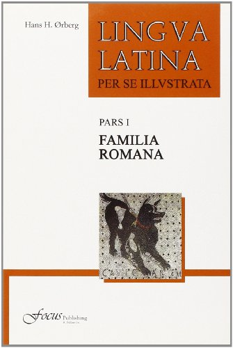 Lingua Latina: Part I: Familia Romana (Latin Edition)
