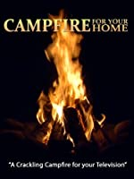 Evening Crackling Campfire - presented by Fireplace for your Home