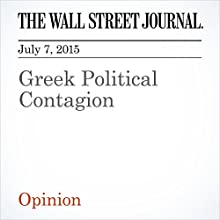 Greek Political Contagion (       UNABRIDGED) by The Wall Street Journal Narrated by Ken Borgers