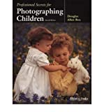 img - for [(Professional Secrets for Photographing Children )] [Author: Douglas Allen Box] [Jan-2002] book / textbook / text book