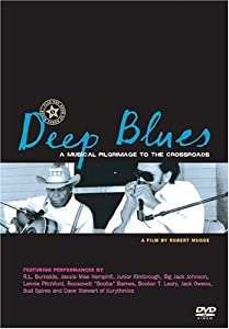 Deep Blues: A Musical Pilgrimage to the Crossroads