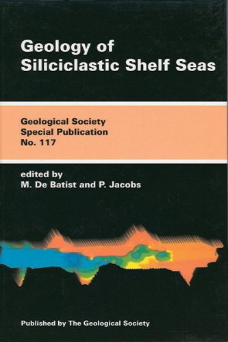Geology of Siliciclastic Shelf Seas (Geological Society Special Publication No. 117)