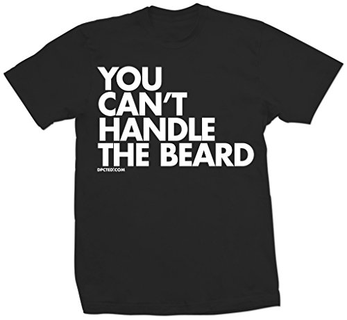 Men's DPCTED You Can't Handle The Beard T-Shirt Black