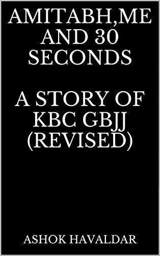 amitabhme-and-30-seconds-a-story-of-kbc-gbjj-revised-a-story-of-kbc-gbjj-english-edition