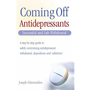 Coming Off Antidepressants: Successful Use and Safe Withdrawal
