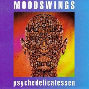 Moodswings - Psychedelicatessen - Zortam Music