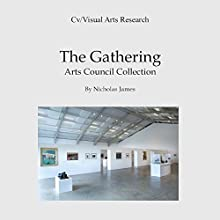 The Gathering: Arts Council Collection Audiobook by Nicholas James Narrated by Jo Ashe