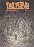 Delphine vol. 2 (8876180966) by Richard Sala