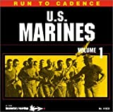 Run To Cadence With The U.S. Marines vol.1