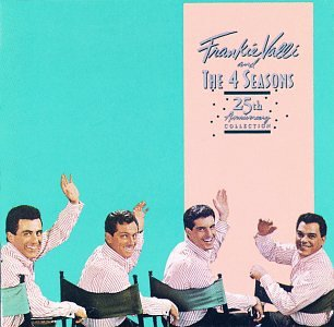 Frankie Valli & the Four Seasons - 25th Anniversary Collection (Disc 1) - Zortam Music