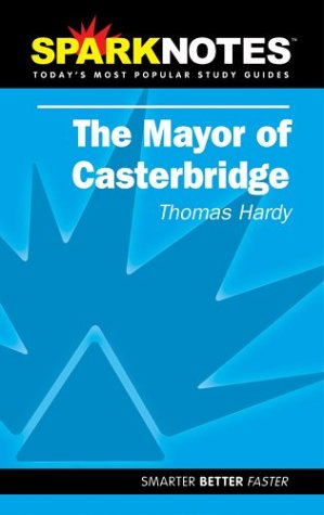 the-mayor-of-casterbridge-sparknotes