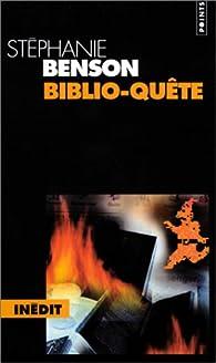 Biblio-quête par Stéphanie Benson