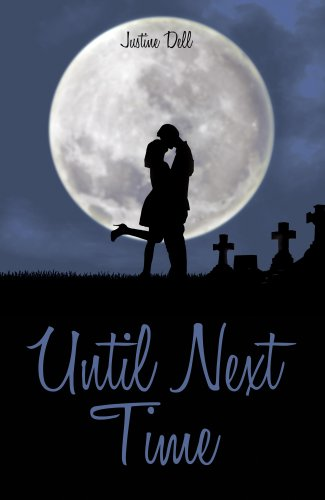 Until Next Time by Justine Dell