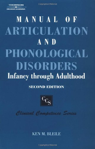 Manual of Articulation and Phonological Disorders:...