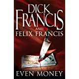 Even Moneyby Dick Francis