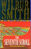 Wilbur Smith The Seventh Scroll :