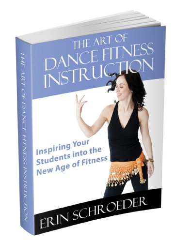 the-art-of-dance-fitness-instruction-inspiring-your-students-into-the-new-age-of-fitness-english-edi