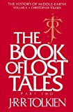 The Book of Lost Tales (0395426405) by Tolkien, J. R. R.
