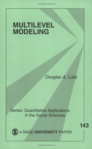 Multilevel Modeling (Quantitative Applications in the...