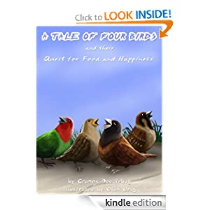 A Tale of Four Birds and Their Quest for Food and Happiness