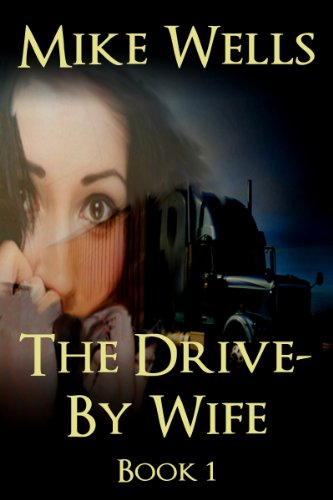 The Drive-By Wife, Book 1 (Free): A Dark Tale of Blackmail and Obsession (Free Books Dean Koontz compare prices)