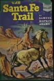 img - for The Santa Fe trail, (Landmark books, 13) book / textbook / text book