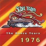 Soul Train the Dance Years: 1976