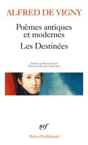 Poèmes antiques et modernes ; Les Destinées