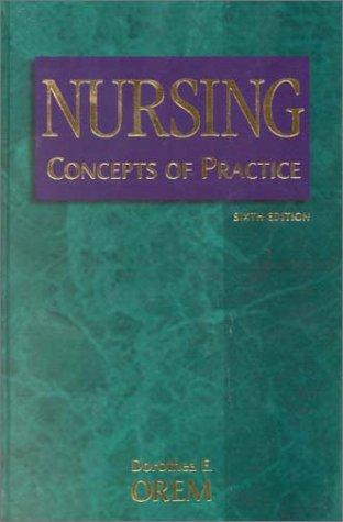 Nursing: Concepts of Practice