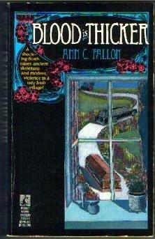 Blood Is Thicker, ANN C. FALLON