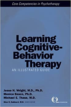 Cognitive-Behavior Therapy: An Illustrated Guide Pap/DVD Edition