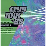 Club Mix '98, Vol. 2 ~ Club Mix (Series)
