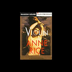 Violin | [Anne Rice]