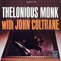 ♪Thelonious Monk with John Coltrane 。