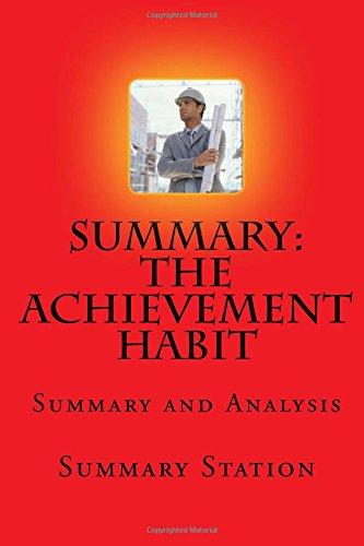 The Achievement Habit | Summary: Summary and Analysis of Bernard Roth's