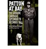img - for [ Patton at Bay: The Lorraine Campaign, September to December, 1944[ PATTON AT BAY: THE LORRAINE CAMPAIGN, SEPTEMBER TO DECEMBER, 1944 ] By Rickard, John Nelson ( Author )Feb-28-1999 Hardcover book / textbook / text book